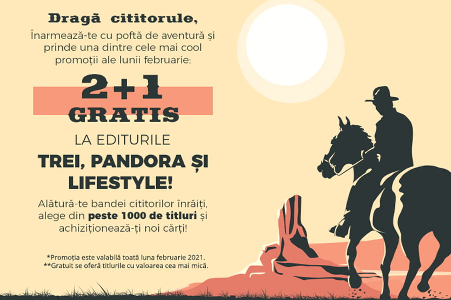 Oferta Libris - 2+1 GRATIS la editurile Trei, Pandora si Lifestyle!